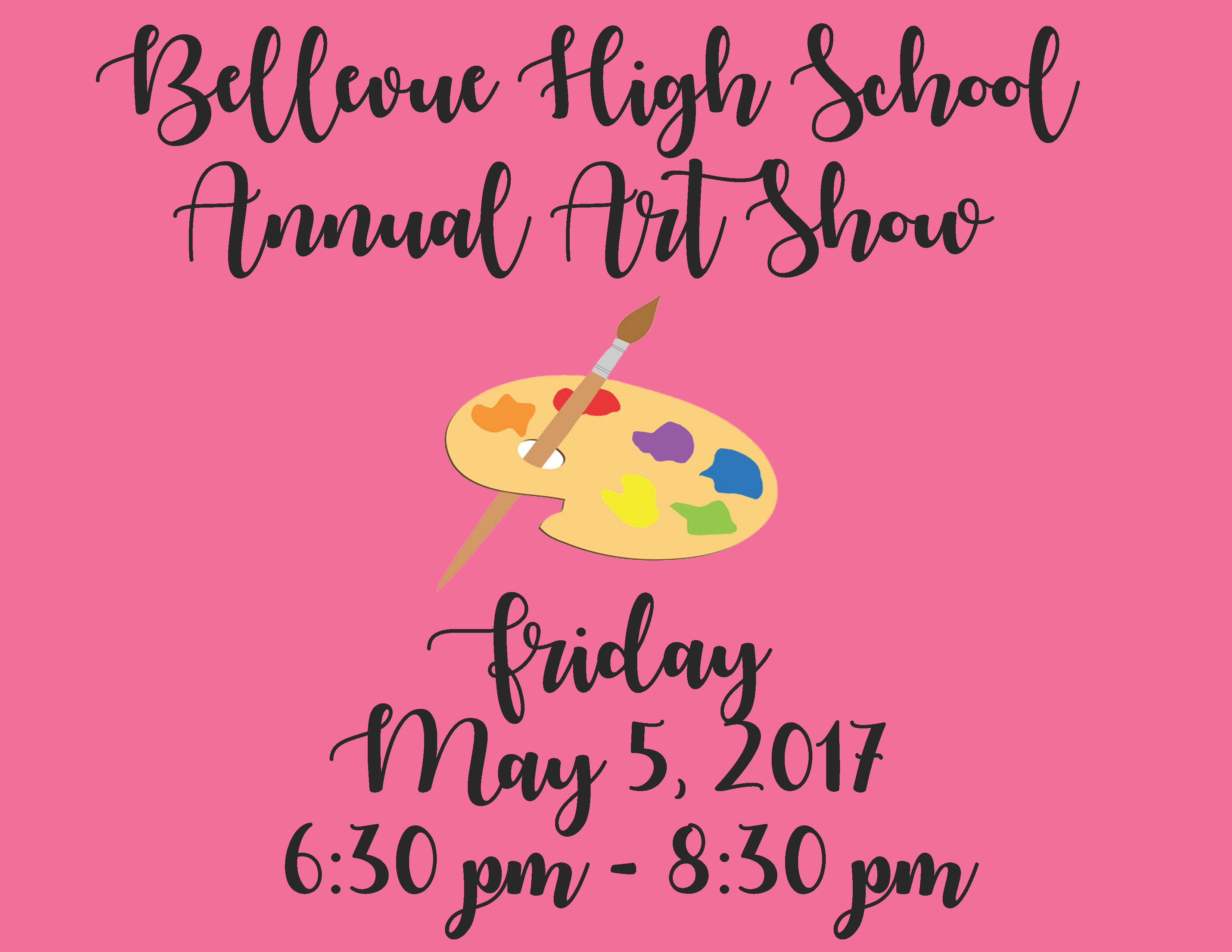 BHS Art Show May, 5 6:30-8:30